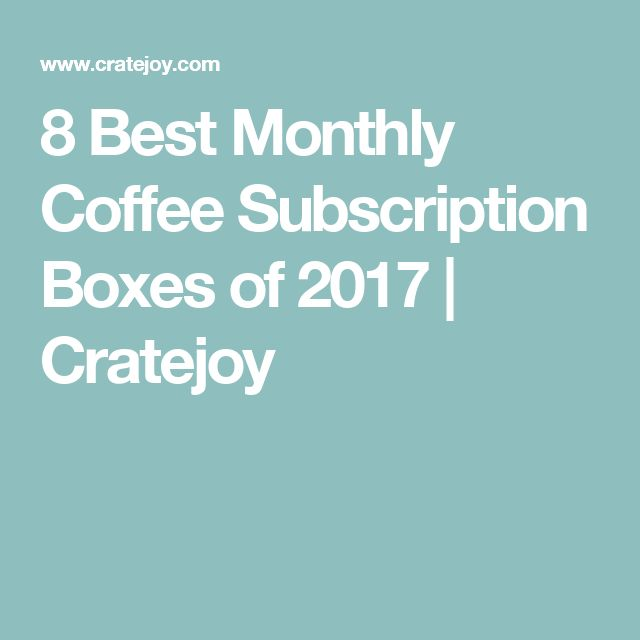 The 25 Best Coffee Subscription Ideas On Pinterest Brands Of Coffee Cup Design And