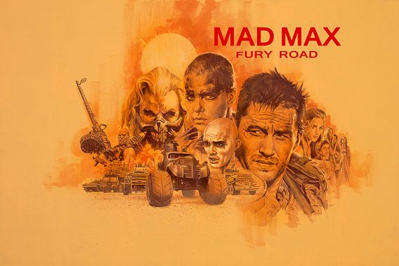 PAUL MANN -- Mad Max: Fury Road Poster