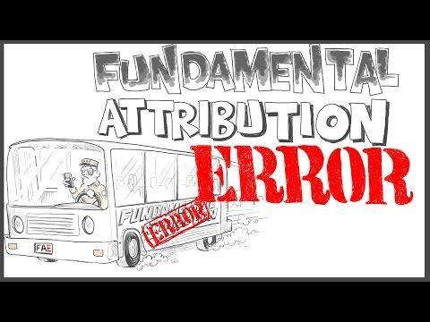 Fundamental Attribution Error - YouTube