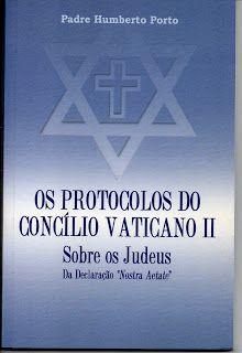 Sebo Felicia Morais: Os Protocolos do Concílio Vaticano II