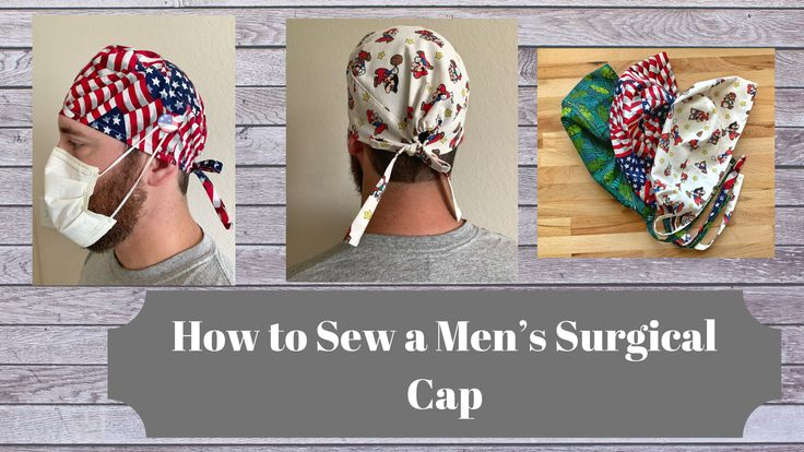 How to Sew a Surgical Cap for Men/Unisex in 2020