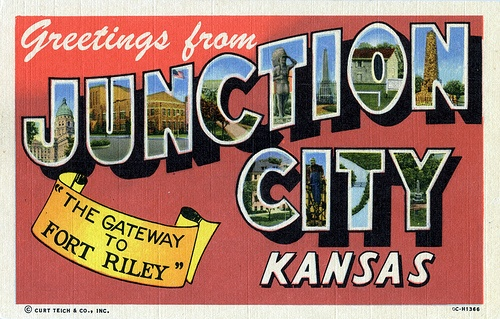 """Greetings from Junction City, Kansas, """"The Gateway to Fort Riley"""""""