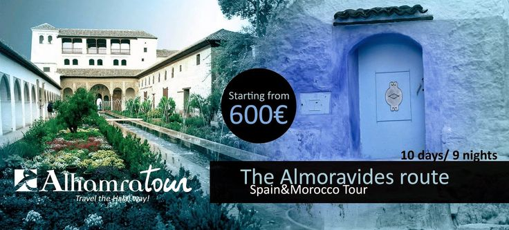 """The Almoravides Route"" Spain & Morocco Tour.   Travel the halal way and discover Spain and Morocco in this tour! This is only an example, you can do your tailor made trip writting us to contact@alhamratour.com  See more in http://alhamratour.blogspot.com.es/2014/09/the-almoravides-route-spain-morocco-tour.html"