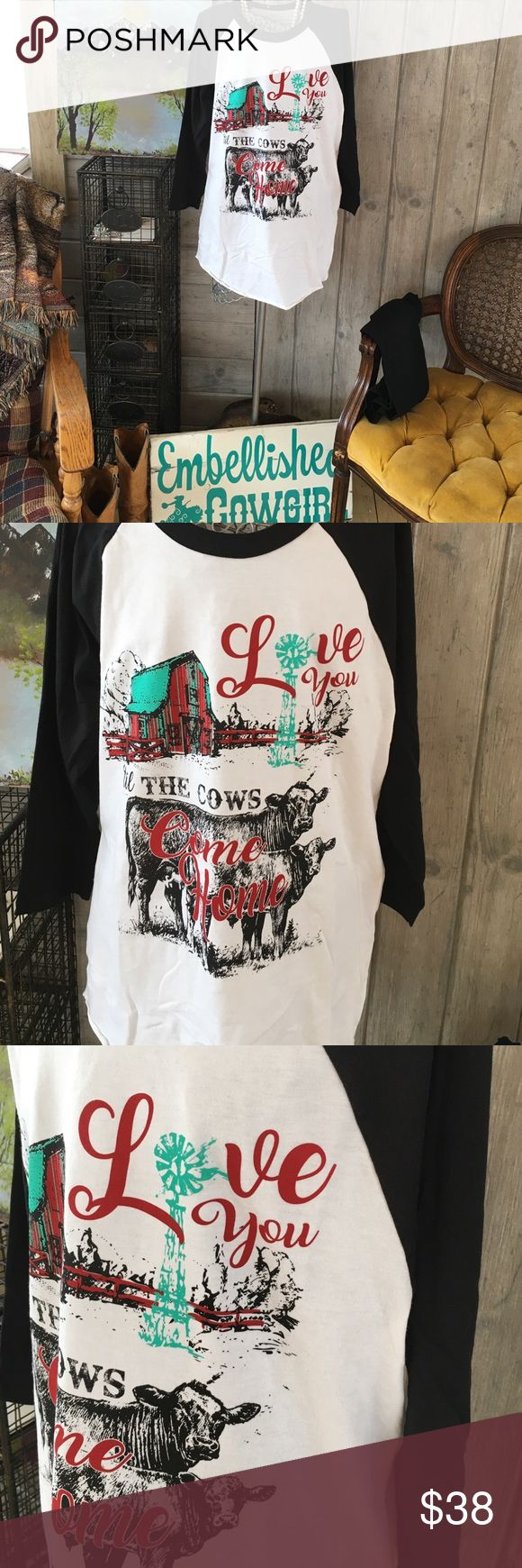 """Country tee top woman and plus sizes So cute and roomy fit tees 3/4 sleeve style. """"Love you till the cows come home"""". Print sayings. Woman and plus sizes available being white main may be a little see through. Roomy fit. So will fit loose and suppose to be like this. Will have our tags attached embellished cowgirl boutique ct Tops Tees - Long Sleeve"""