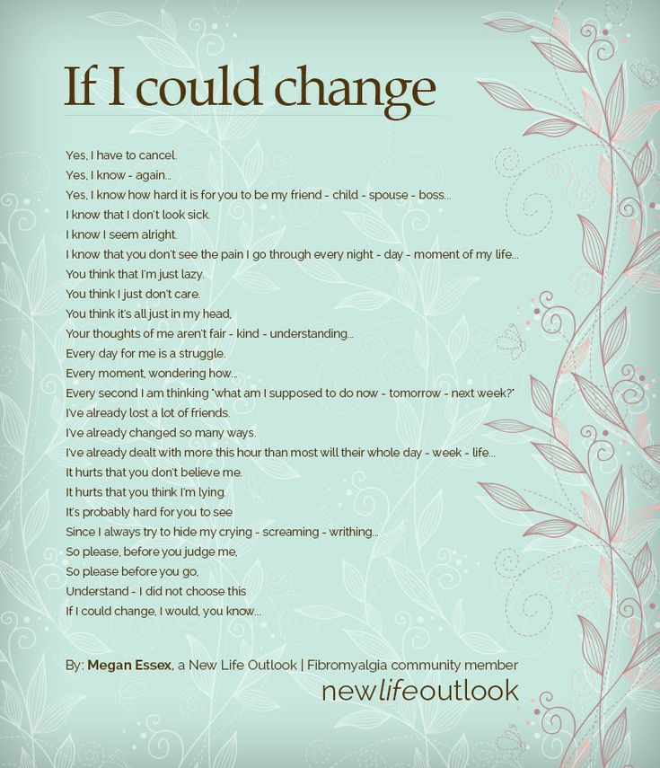 If I could change...