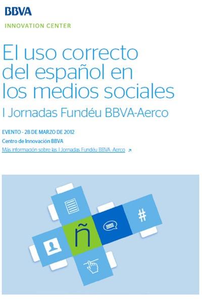 Las redes sociales -blogs, foros, redes- está cambiando el uso del español y suscita dudas de su buen uso.  Fundéu BBVA y Aerco-PSM han celebrado las primeras jornadas sobre el uso correcto del español en medios sociales. ¿Los nuevos canales son un reto o una oportunidad para el español?, ¿qué estrategias son las más eficaces para generar información de calidad? Os ofrecemos un resumen de este evento en libro electrónico: ePub y Pdf.