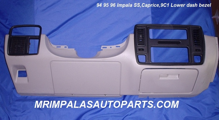 94 95 96 Impala SS Lower Dash bezel Gray Caprice 9C1    One original used oem dash bezel from a 96 Impala SS.