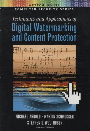#Techniques and Applications of Digital Watermarking and Content Protection (Artech House Computer Security Series) by Michael Arnold. $71.20. Publisher: Artech House (June 30, 2003). Author: Michael Arnold. 274 pages    http://ultimatesoftwaredownload.com