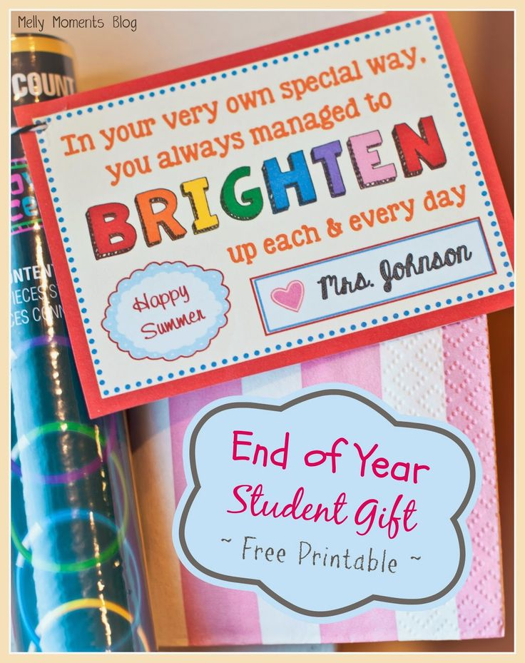 End of Year gift for students. Teachers will save time and money with these $1 gifts that kids will love! Download the free tag printable that goes perfectly with glow bracelets, necklaces, wands, etc. Let them know they brighten up each day. (Melly Moments Blog)