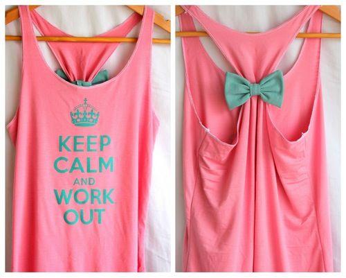 Keep calm and workout. DIY shirt | DIY: Get Creative ...
