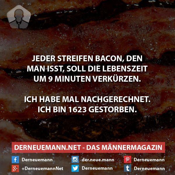 Bacon #derneuemann #humor #lustig #spaß #sprüche #essen