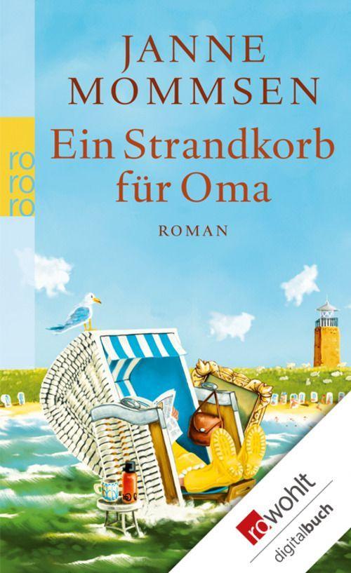 Ein Strandkorb für Oma eBook: Janne Mommsen: Amazon.de: Bücher