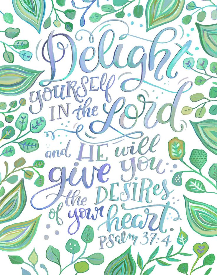 Psalm 37:4 Hand Lettered Scripture - Makewells