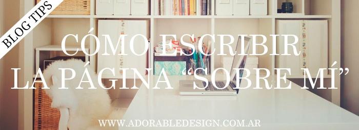 """Tips para escribir la mejor página """"Sobre Mí"""". - Adorable"""
