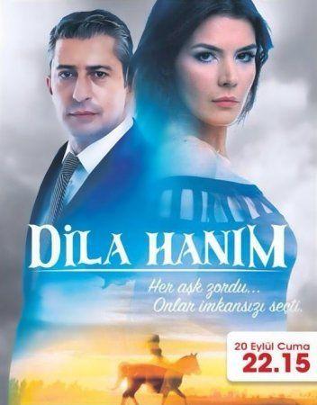 Госпожа Дила 2 сезон Dila Hanim Все серии смотреть онлайн (2013) турецкий сериал на русском языке