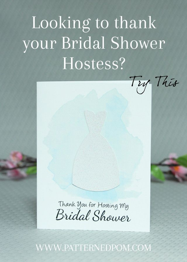 the perfect thank you card for my bridal shower hostess it will be a great way to show her appreciation for all she did to make my wedding shower so