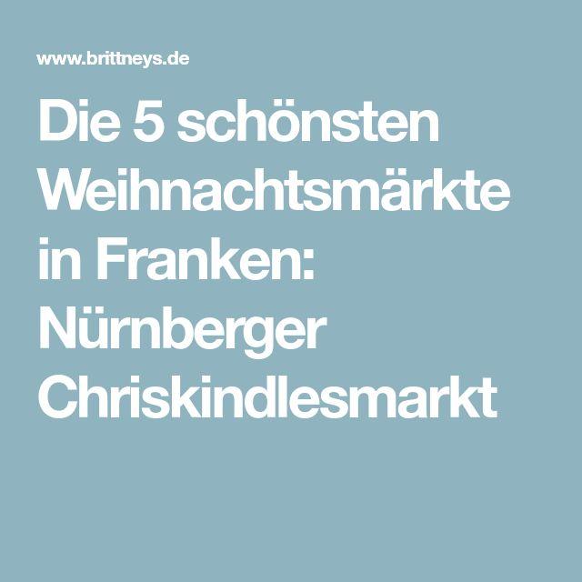 Die 5 schönsten Weihnachtsmärkte in Franken: Nürnberger Chriskindlesmarkt