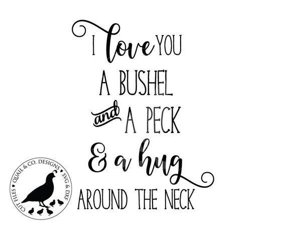 Download A Bushel and a Peck svg I Love You a Bushel and a Peck svg ...