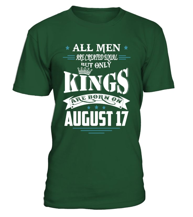 Kings are born on August 17  #gift #idea #shirt #image #music #guitar #sing #art #mugs #new #tv #cool  #husband #wife