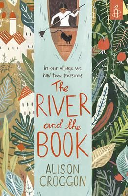 The River and the Book - Combining magical realism and fable, this lyrical tale is the story of a landscape and community destroyed by Western greediness.
