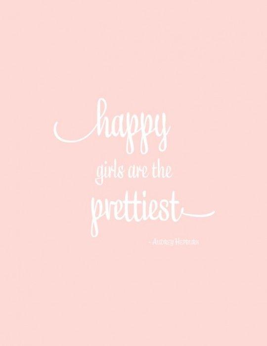 Happy Girls are the Prettiest Girls ~ Audrey Hepburn