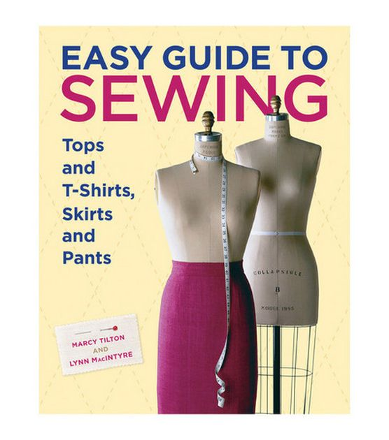 Easy Guide To Sewing & Sewing & Quitling Books and Software at Joann.com