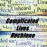 Complicated Lives - Nechione by Non Stop Muzik Makerz on SoundCloud