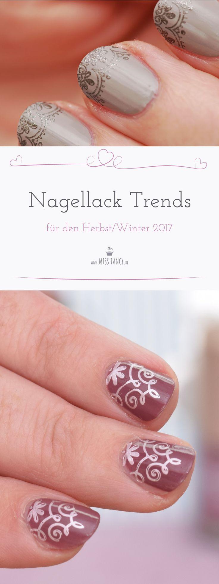 Welche Nagellack Farben für die kommende Herbst / Winterzeit 2017 im  Trend sind und wie du sie schick in Szene setzen kannst, verrate ich dir  heute in meinem Beitrag!