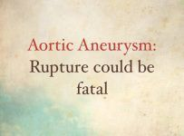 Aneurysm of Aorta Could be Fatal – Aortic Aneurysm and High Blood Pressure