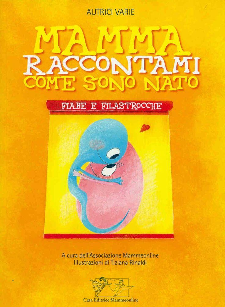 Mamma raccontami come sono nato - book cover by Tiziana Rinaldi