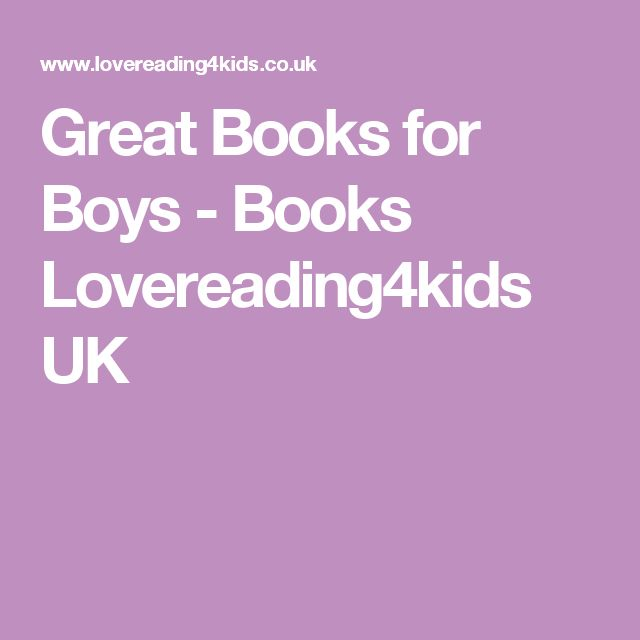 Great Books for Boys - Books Lovereading4kids UK