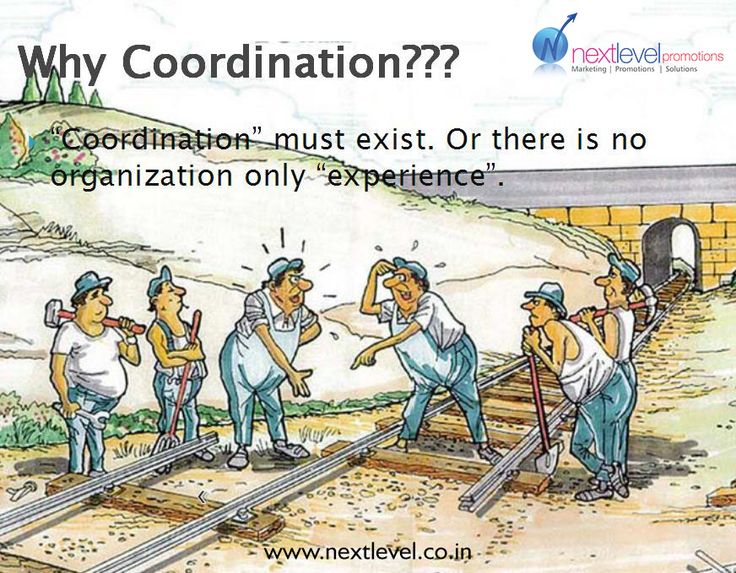 Why Coordination? Because #Coordination improves relations ...