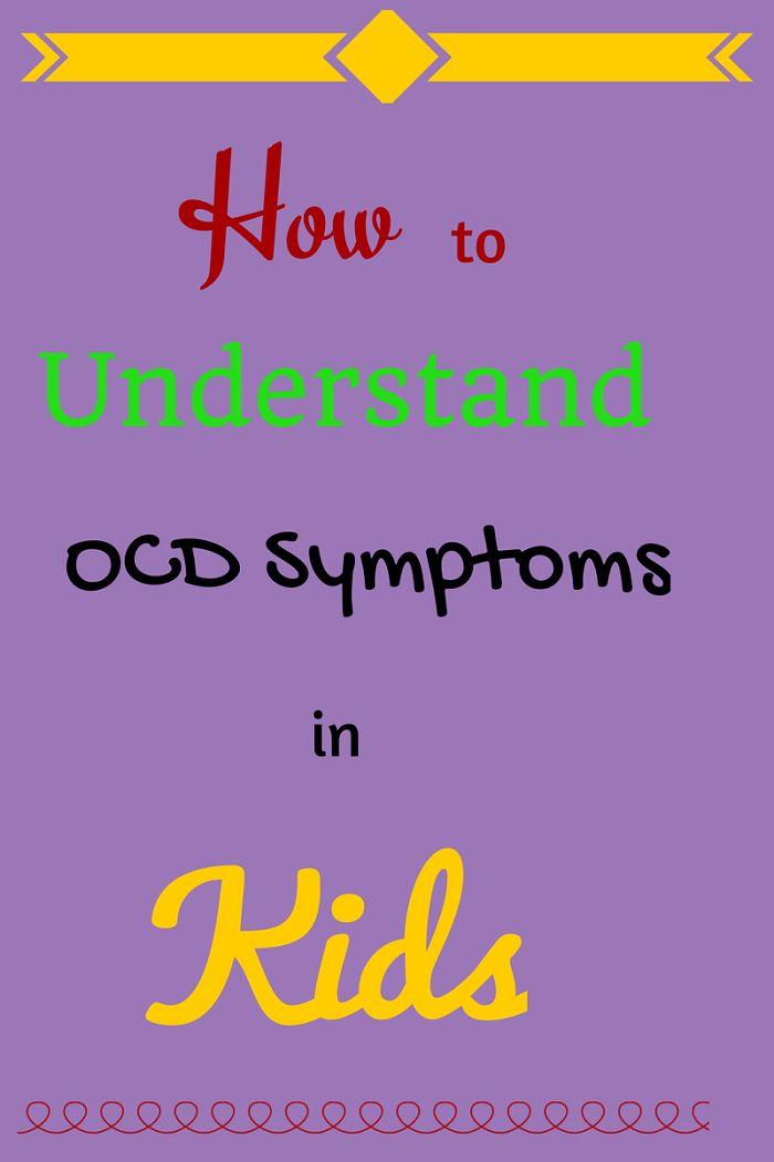How to Understand OCD Symptoms in Kids