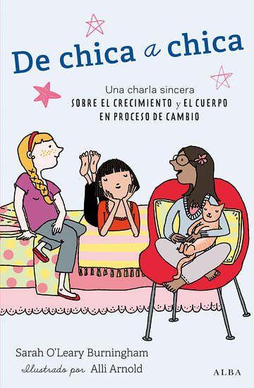Acceptem-ho: ser noia no és gens fàcil! Una guia per les nenes de 8 a 12 anys que entren o estan en l'adolescència.