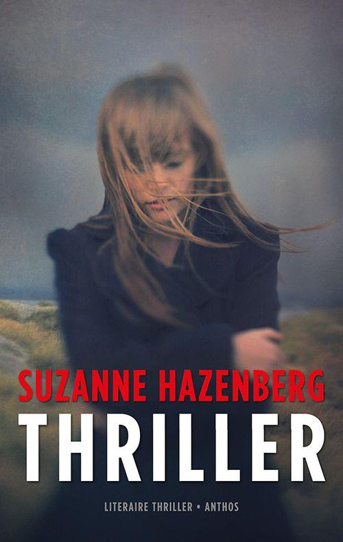 #boekperweek 32/53 Spannend tot op het eind: Thriller - Suzanne Hazenberg