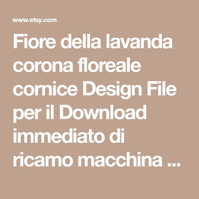 Fiore della lavanda corona floreale cornice Design File per il Download immediato di ricamo macchina Monogram Applique