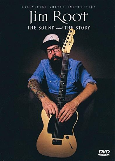 Jim Root & Hal Leonard Corporation - Jim Root: The Sound and the Story