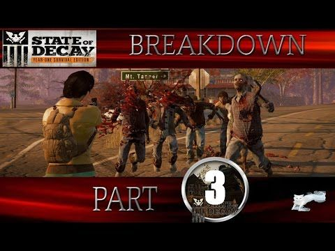 State Of Decay - YOSE Breakdown - With Maya #3