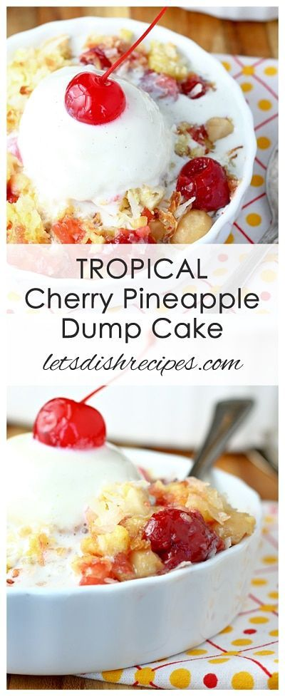 Tropical Cherry Pineapple Dump Cake Recipe | Yellow cake is filled with cherries and pineapple, then topped with a layer of toasted coconut and macadamia nuts. Serve warm with a scoop of vanilla ice cream for a real treat!