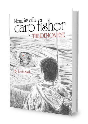 Memoirs of a Carp Fisher: The Demon Eye