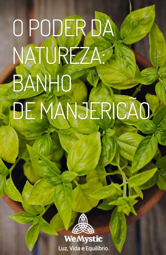 O poder da Natureza - Banho de Manjericão