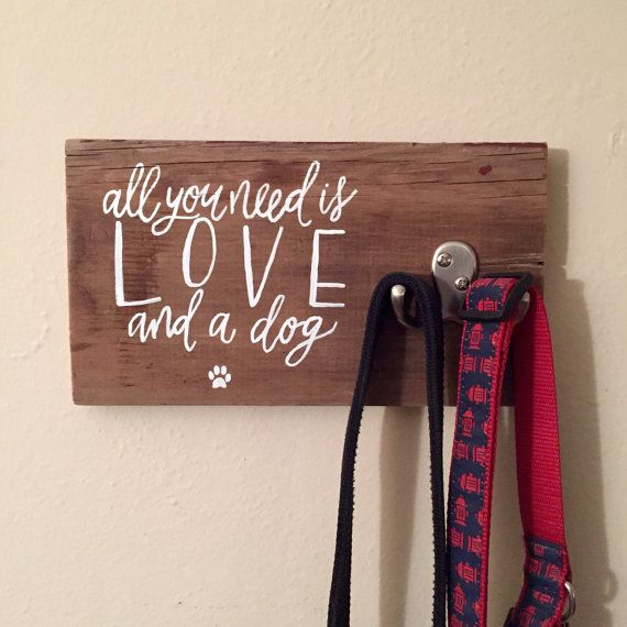 Wood Dog Leash Holder | Pet Lover Gift | All You Need is Love and a Dog | Reclaimed Wood | Home Décor | Pet Room Décor