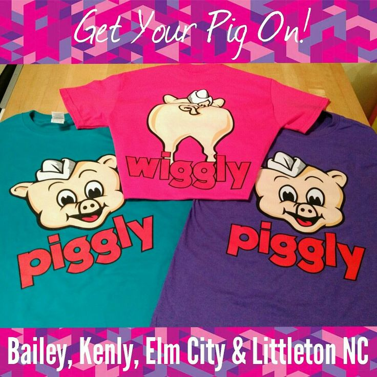 "Get your Pig on with these ""NEW"" T-Shirts for the Matthews Group Piggly Wiggly Stores; with locations near you in Kenly, Bailey, Elm City & Littleton, North Carolina. Where good things cost less w/ Piggly Wiggly #pigglywiggly #kenlync #baileync #elmcitync #littletonnc #wheregoodthingscostless #grocerystore #northcarolina"