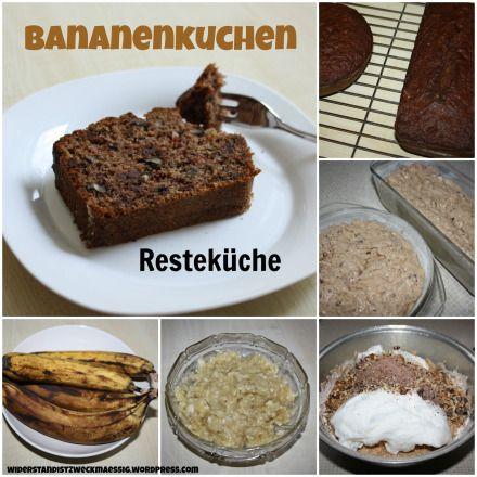 Resteküche – Bananenkuchen | widerstandistzweckmaessig * Rezept * Anleitung * Tutorial *