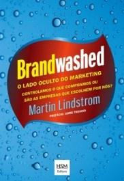 Brandwashed – o lado oculto do marketing