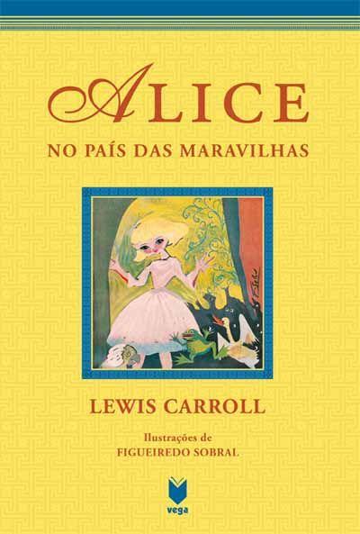 R.163. Alice no País das Maravilhas, Lewis Carroll, Ilustraciones de Figueiredo Sobral, Trad. Maria de Meneses. Lisboa: Nova Vega, 2008