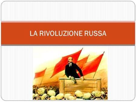 LA RIVOLUZIONE RUSSA. LA RUSSIA DI INIZIO 900 Potere assoluto dello Zar Nicola II Arretratezza economica Economia agricola (contadini ex servi della gleba,