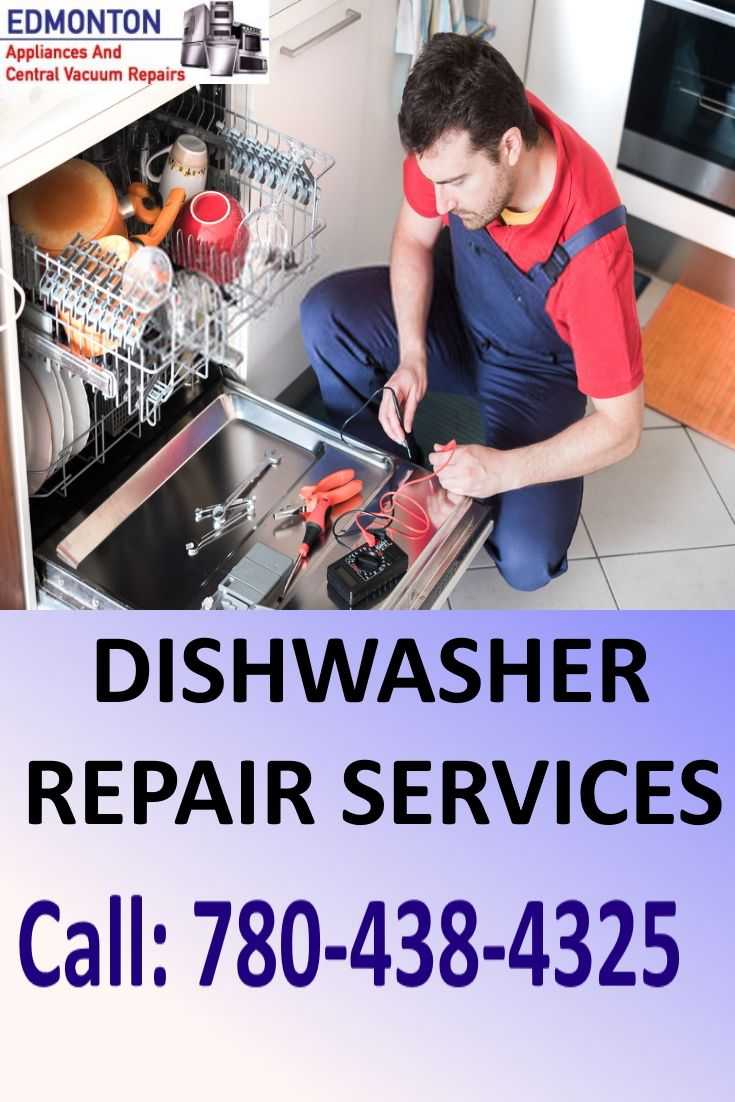 Call Us When Your Dishwasher Needs Repair Dishwasher Repair Dryer Repair Vacuum Repair