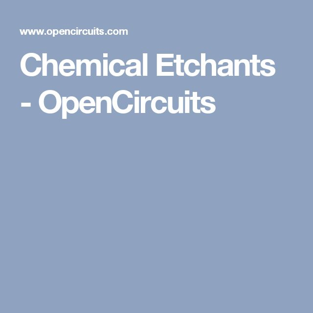 Chemical Etchants - OpenCircuits