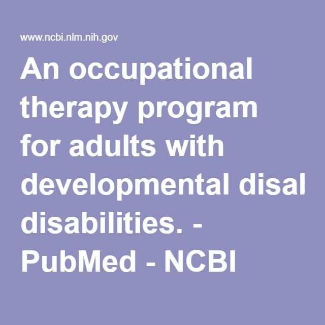 An occupational therapy program for adults with developmental disabilities. - PubMed - NCBI Pinned by SOS Inc. Resources. Follow all our boards at pinterest.com/sostherapy/ for therapy resources.
